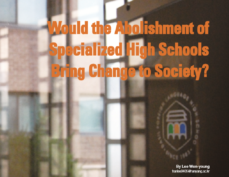 Would the Abolishment of Specialized High Schools Bring Change to Society?