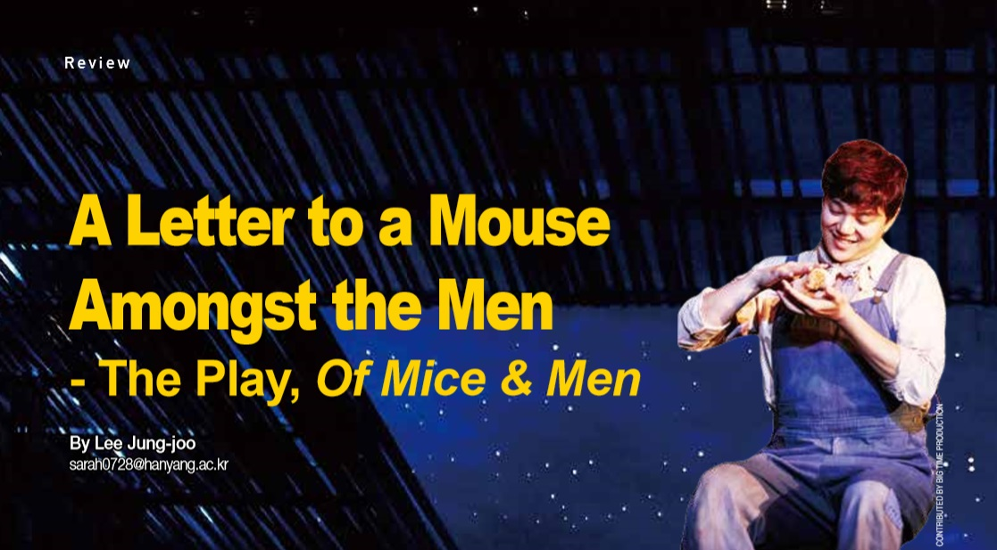 A Letter to a Mouse Amongst the Men - The play, Of Mice & Men