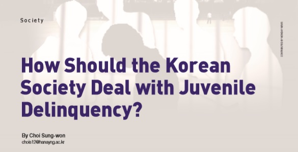 How Should the Korean Society Deal with Juvenile Delinquency?